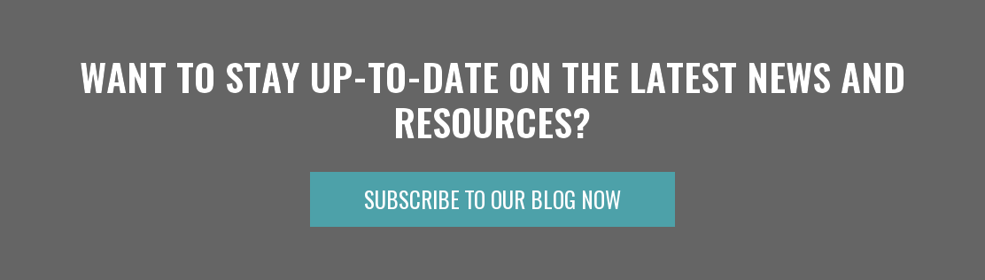 Want to stay up-to-date on the latest news and resources? Subscribe To Our Blog Now